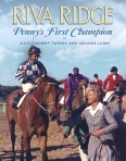 Riva Ridge – Penny's First Champion